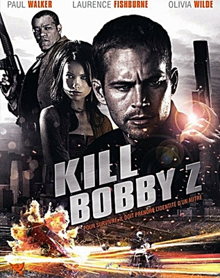 11-affiche-Kill-Bobby-Z-The-Death-and-Life-of-Bobby-2007-optimisation-google-image-wordpress