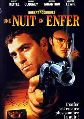 UNE NUIT EN ENFER – FROM DUSK TILL DAWN