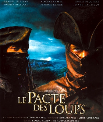 LE PACTE DES LOUPS – Brotherhood of the Wolf
