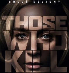 1-those-who-kill-us-chloë-sevigny-petitsfilmsentreamis.net-abbyxav-optimisation-image-google-wordpress