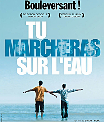 TU MARCHERAS SUR L'EAU – WALK ON THE WATER