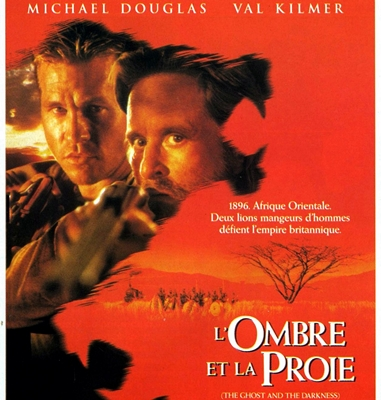 L'OMBRE ET LA PROIE – THE GHOST AND THE DARKNESS