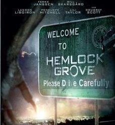 Hemlock Grove le 13-01-2014
