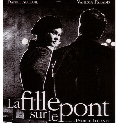 LA FILLE SUR LE PONT – THE GIRL ON THE BRIDGE