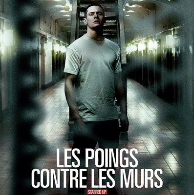 LES POINGS CONTRE LES MURS – STARRED UP