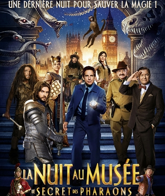 LA NUIT AU MUSEE: LE SECRET DES PHARAONS – NIGHT AT THE MUSEUM 3: SECRET OF THE TOMB