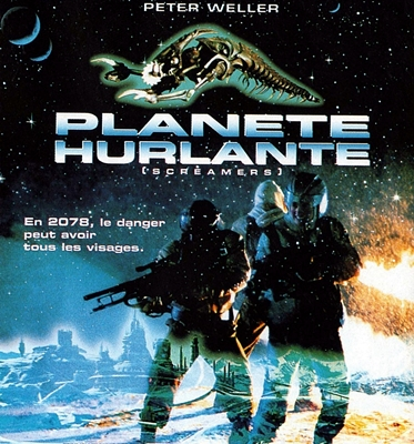 PLANETE HURLANTE – SCREAMERS