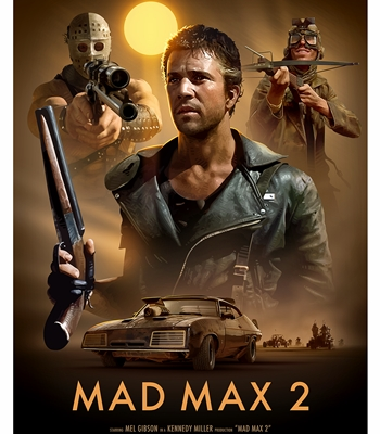 MAD MAX 2 : LE DEFI – MAD MAX 2 : THE ROADWARRIOR