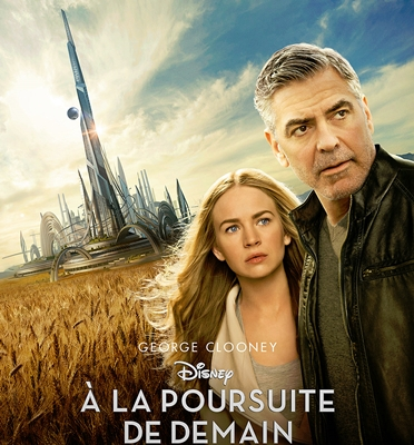 A LA POURSUITE DE DEMAIN – TOMORROWLAND