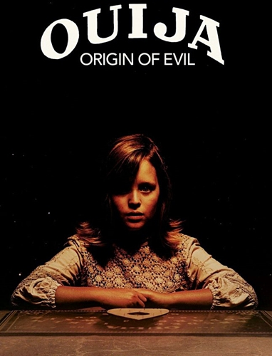 OUIJA: LE COMMENCEMENT – OUIJA: ORIGIN OF EVIL